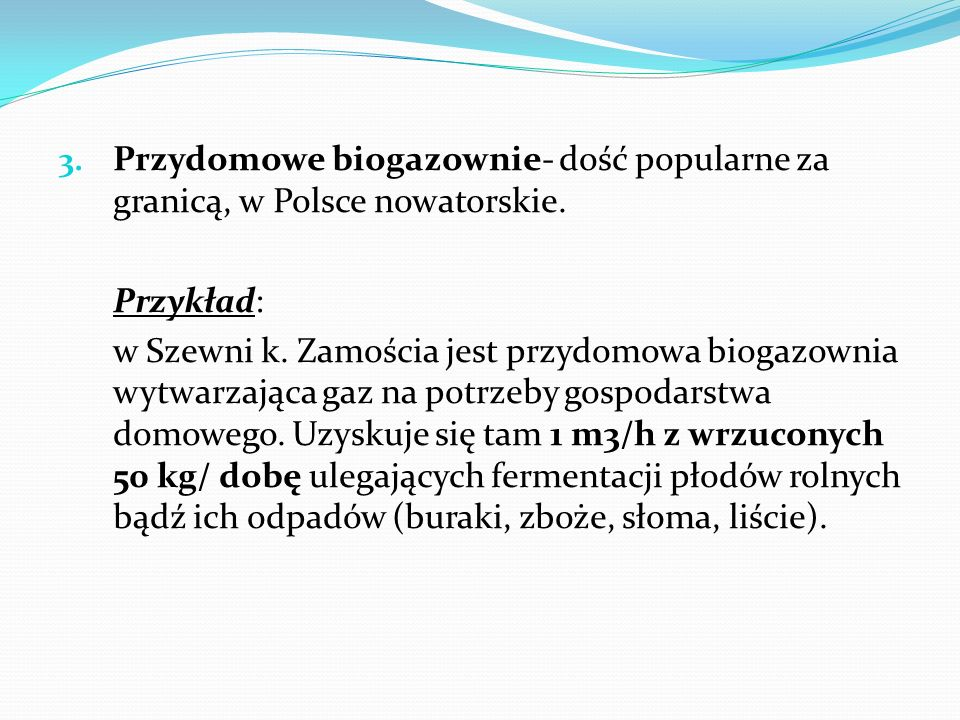 Przydomowe biogazownie- dość popularne za granicą, w Polsce nowatorskie.