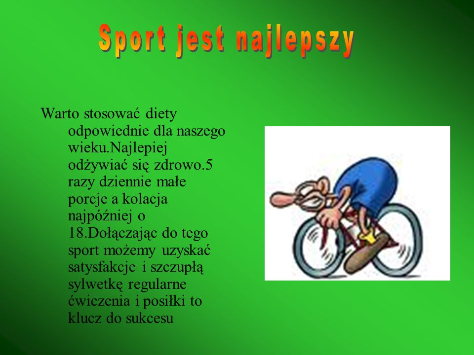 Sport jest najlepszy