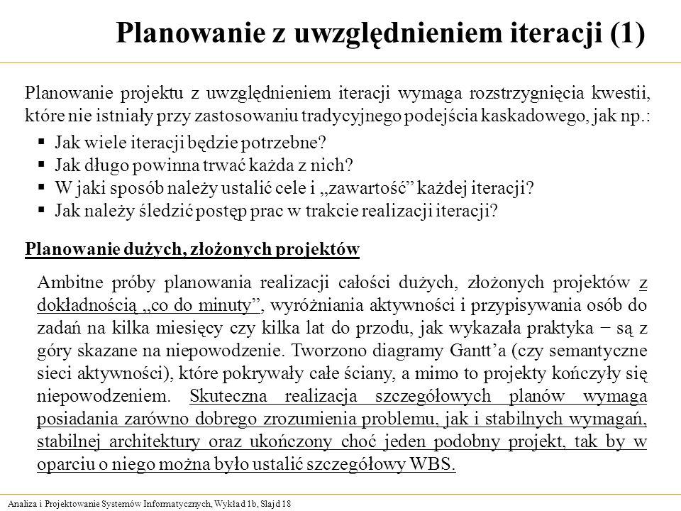 Planowanie z uwzględnieniem iteracji (1)