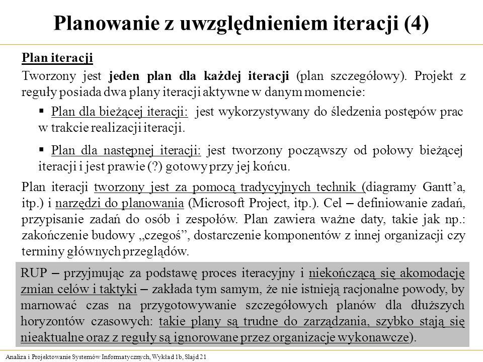 Planowanie z uwzględnieniem iteracji (4)