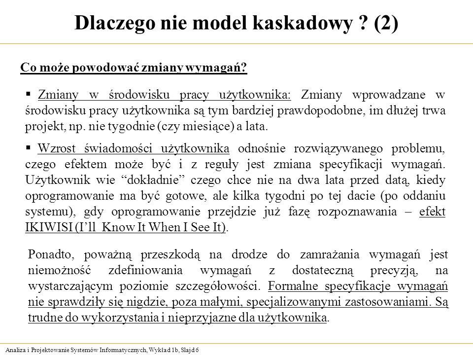 Dlaczego nie model kaskadowy (2)