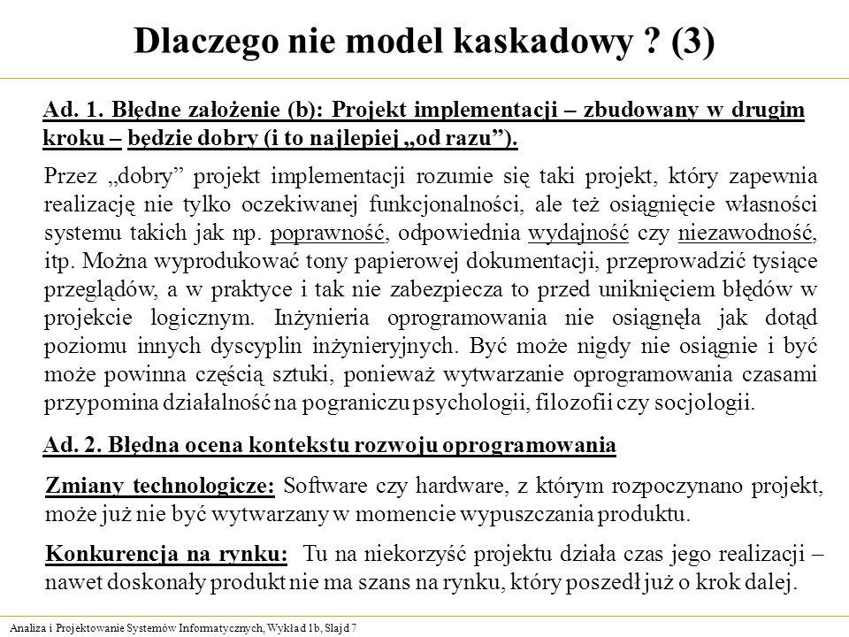 Dlaczego nie model kaskadowy (3)