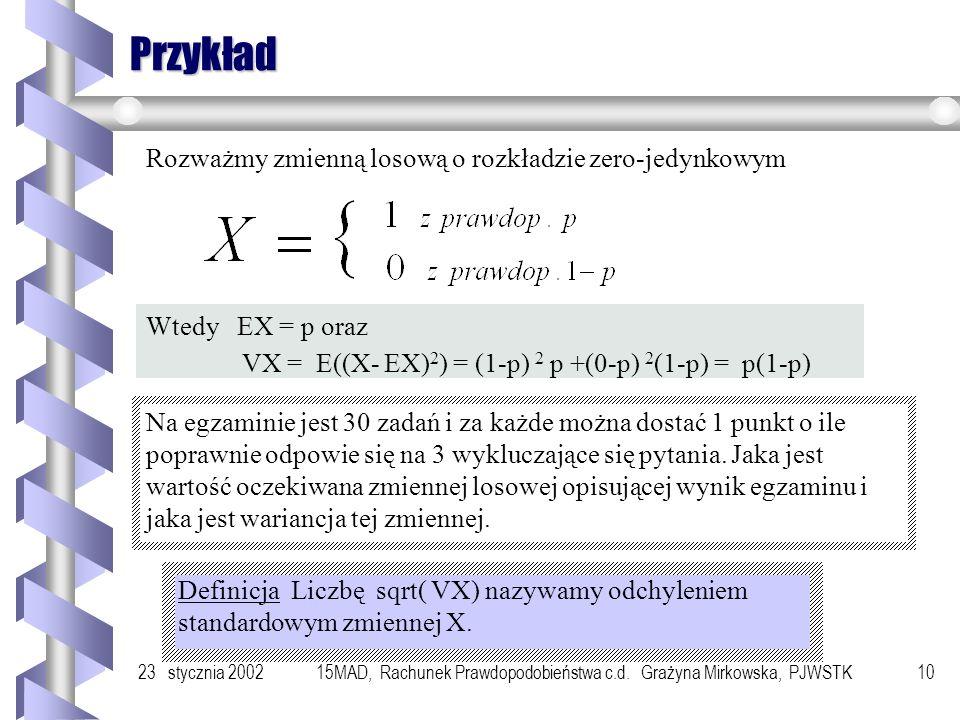 15MAD, Rachunek Prawdopodobieństwa c.d. Grażyna Mirkowska, PJWSTK