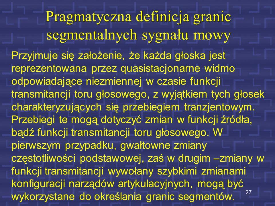 Pragmatyczna definicja granic segmentalnych sygnału mowy