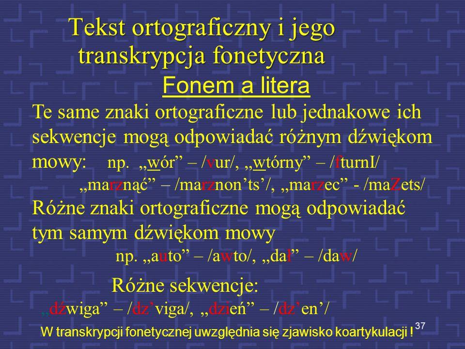 Tekst ortograficzny i jego transkrypcja fonetyczna