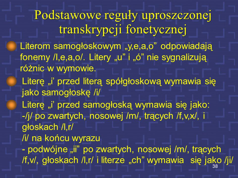 Podstawowe reguły uproszczonej transkrypcji fonetycznej