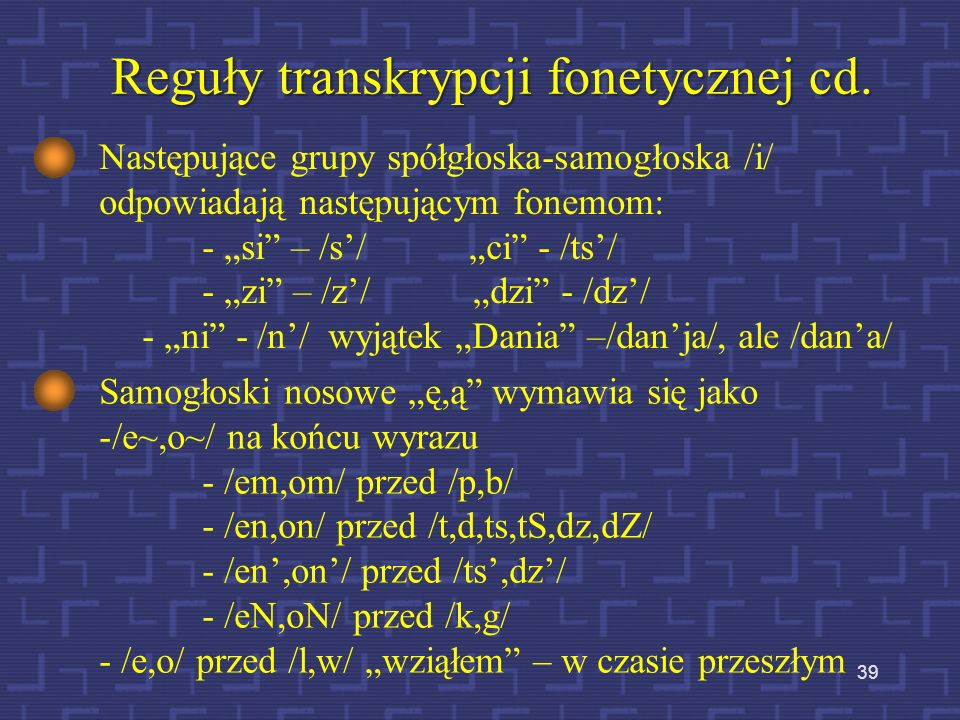 Reguły transkrypcji fonetycznej cd.