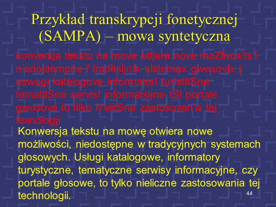 Przykład transkrypcji fonetycznej (SAMPA) – mowa syntetyczna