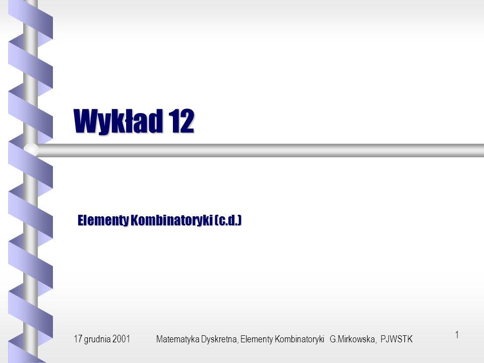 Elementy Kombinatoryki (c.d.)