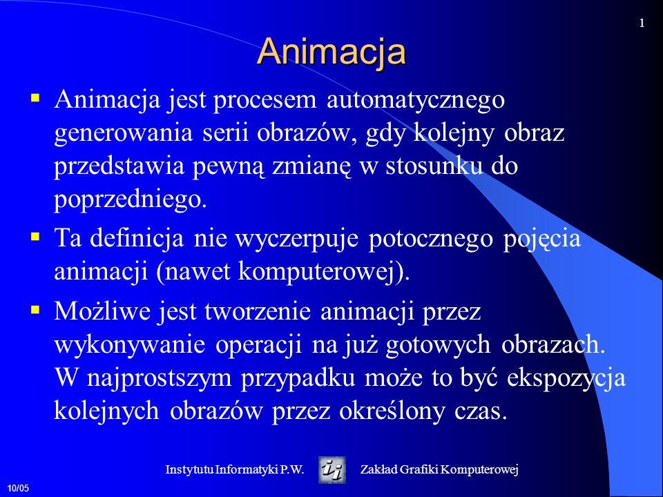 Animacja Animacja jest procesem automatycznego generowania serii obrazów, gdy kolejny obraz przedstawia pewną zmianę w stosunku do poprzedniego.