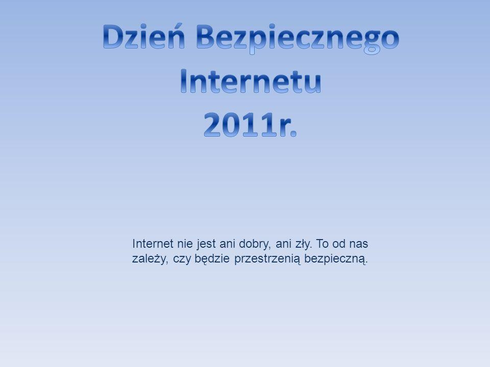 Dzień Bezpiecznego Internetu 2011r.