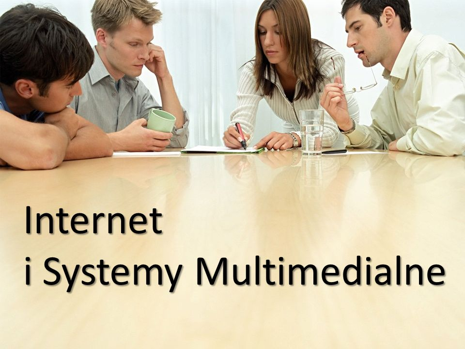 Internet i Systemy Multimedialne