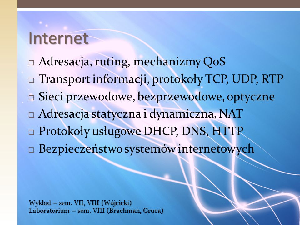 Internet Adresacja, ruting, mechanizmy QoS