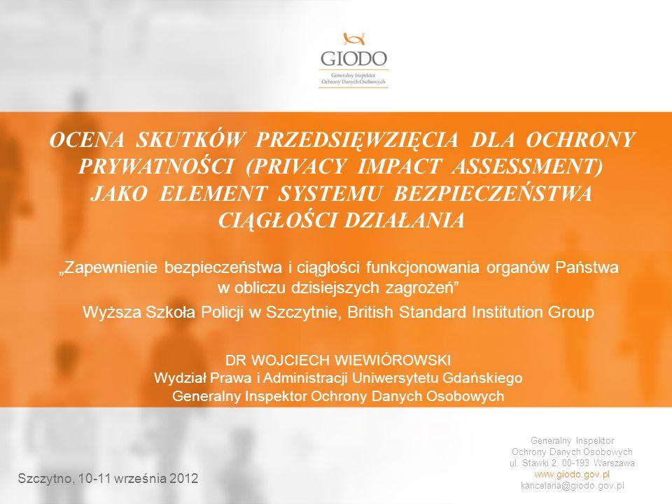 Ocena skutków przedsięwzięcia dla ochrony prywatności (Privacy Impact Assessment) jako element systemu bezpieczeństwa ciągłości działania