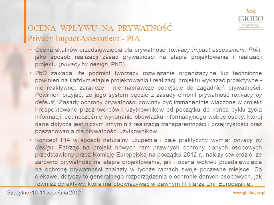 OCENA WPŁYWU NA PRYWATNOŚĆ Privacy Impact Assessment - PIA