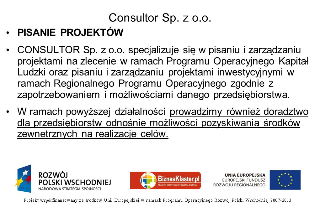 Consultor Sp. z o.o. PISANIE PROJEKTÓW