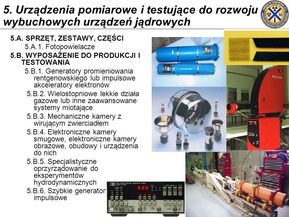 5. Urządzenia pomiarowe i testujące do rozwoju wybuchowych urządzeń jądrowych