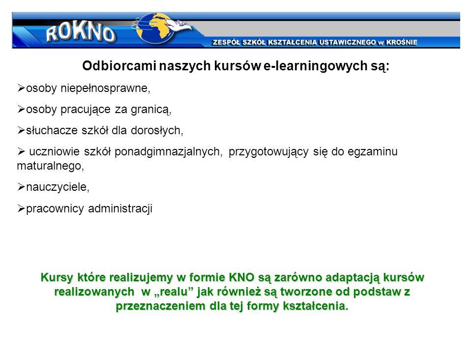 Odbiorcami naszych kursów e-learningowych są: