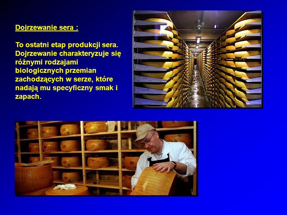 Dojrzewanie sera :