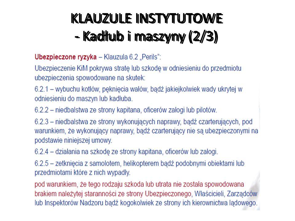 KLAUZULE INSTYTUTOWE - Kadłub i maszyny (2/3)