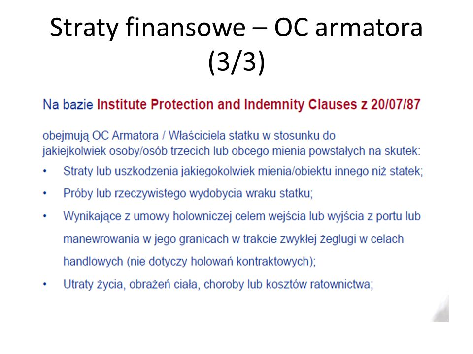 Straty finansowe – OC armatora (3/3)