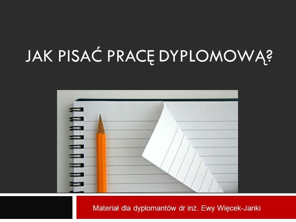 Jak pisać pracę dyplomową