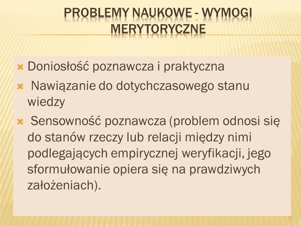 PROBLEMY NAUKOWE - WYMOGI MERYTORYCZNE