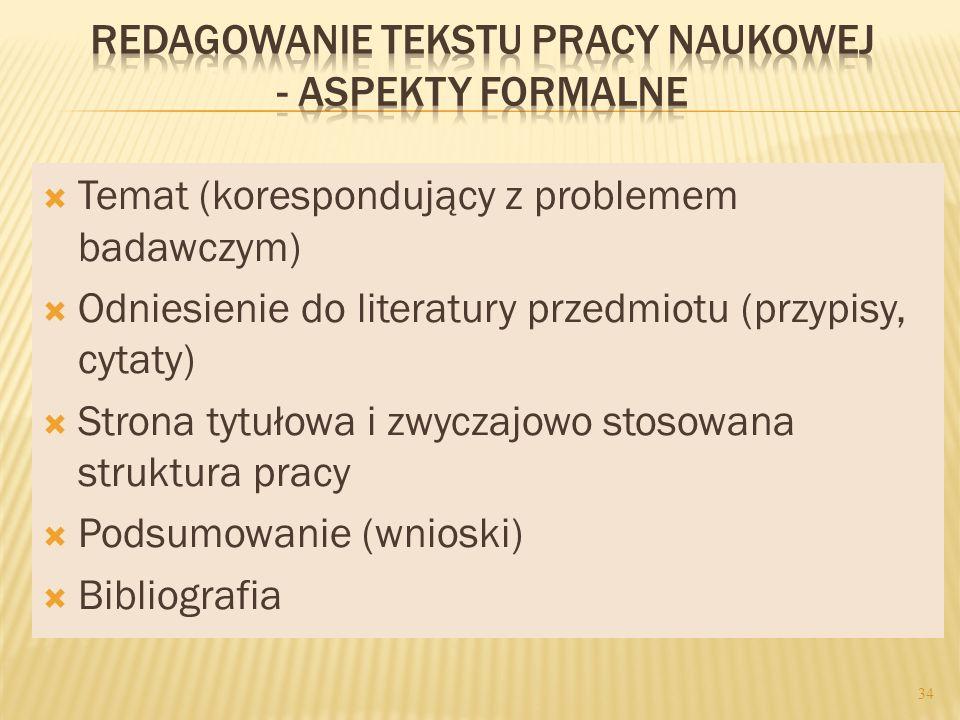 REDAGOWANIE TEKSTU PRACY NAUKOWEJ - ASPEKTY FORMALNE