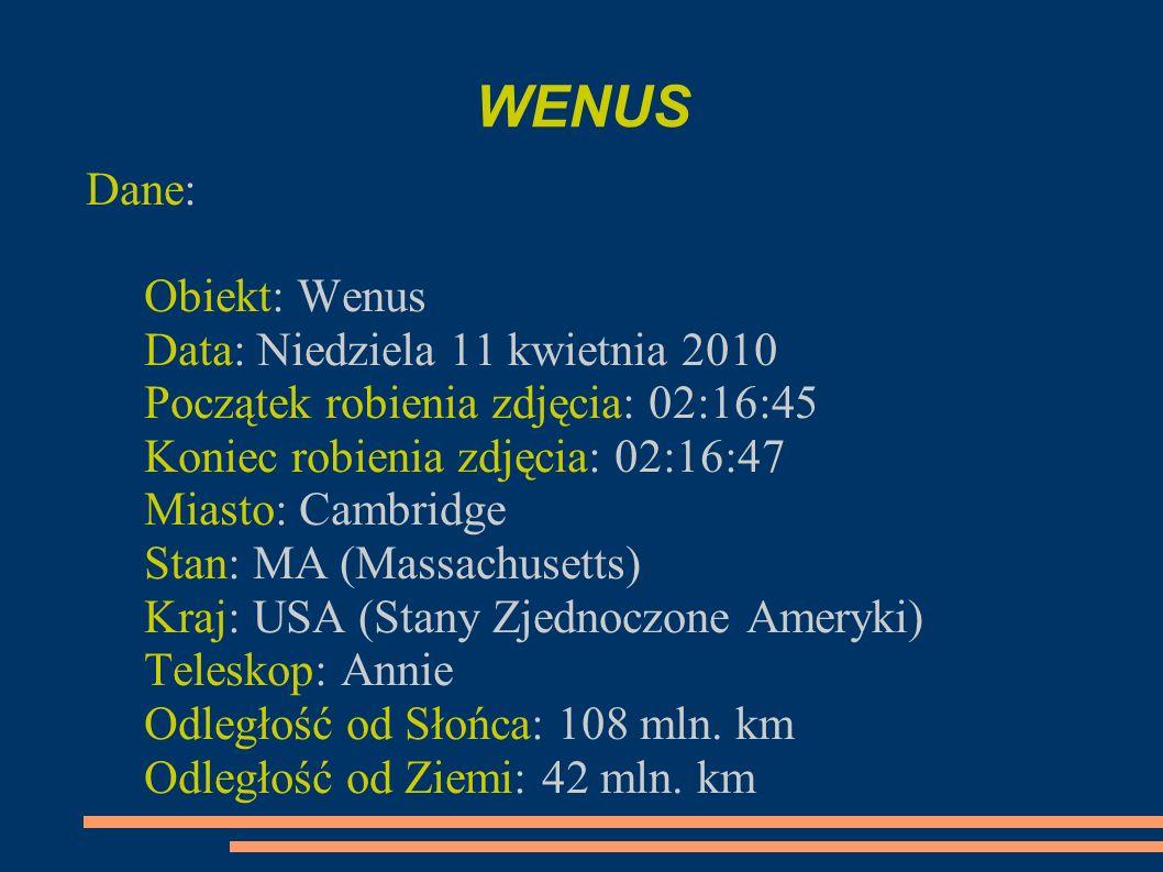 WENUS Dane: Obiekt: Wenus Data: Niedziela 11 kwietnia 2010