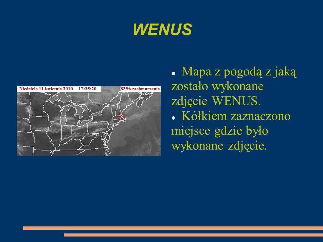 WENUS Mapa z pogodą z jaką zostało wykonane zdjęcie WENUS.