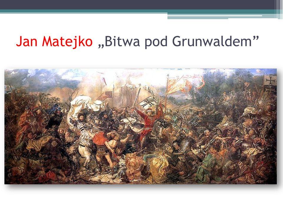 "Jan Matejko ""Bitwa pod Grunwaldem"