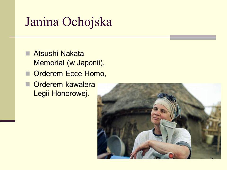 Janina Ochojska Atsushi Nakata Memorial (w Japonii),