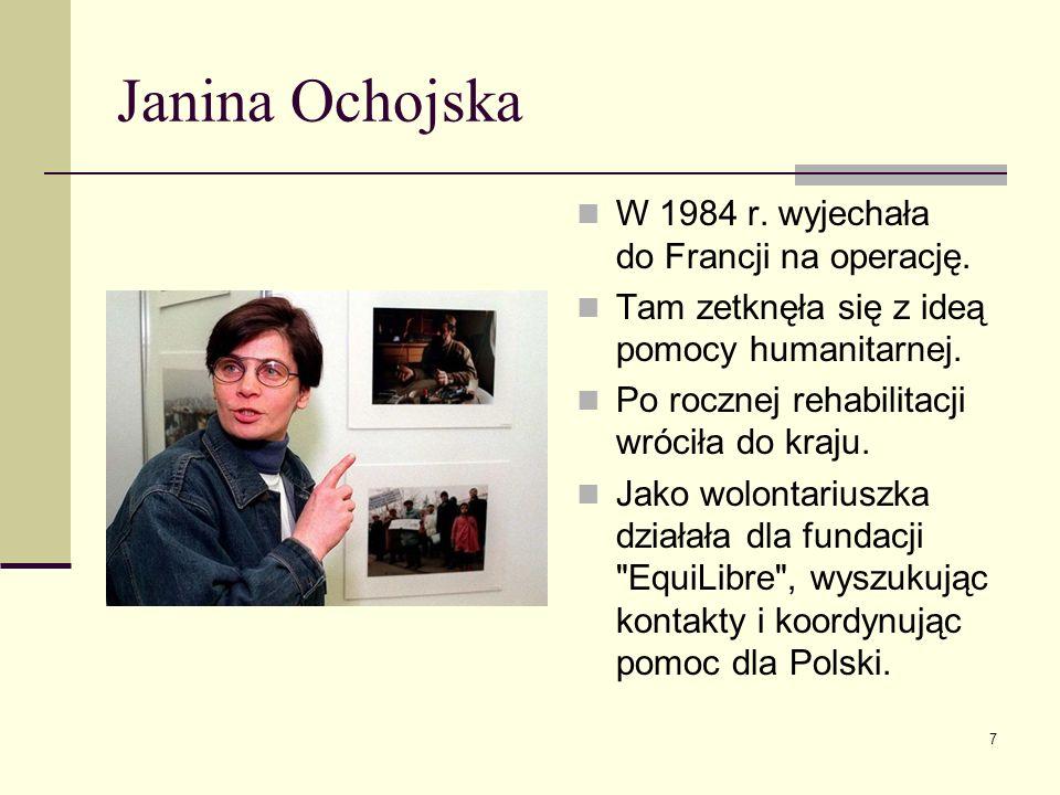 Janina Ochojska W 1984 r. wyjechała do Francji na operację.
