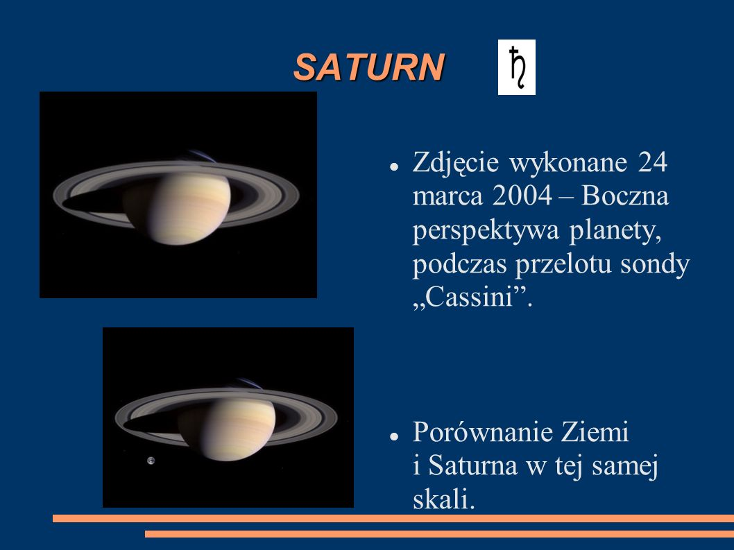 """SATURNZdjęcie wykonane 24 marca 2004 – Boczna perspektywa planety, podczas przelotu sondy """"Cassini ."""