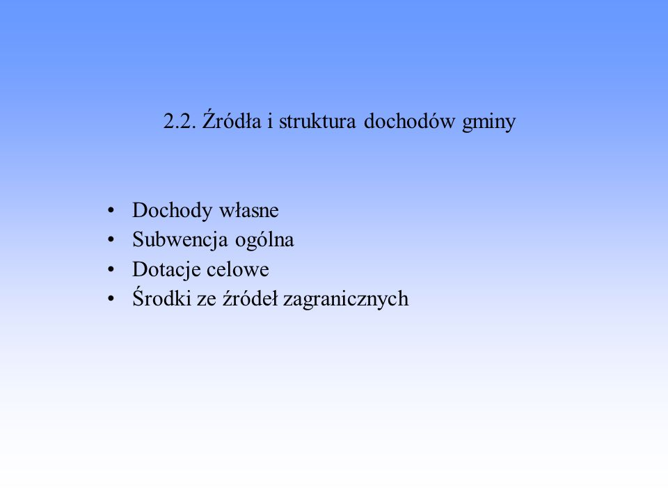 2.2. Źródła i struktura dochodów gminy