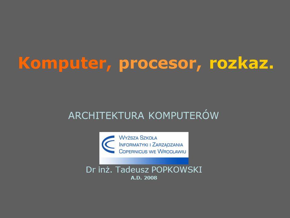 Komputer, procesor, rozkaz.
