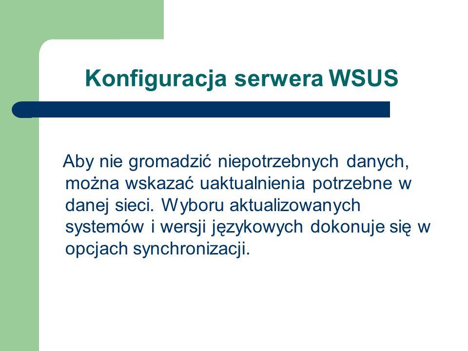 Konfiguracja serwera WSUS