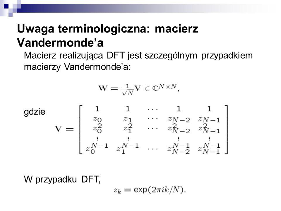 Uwaga terminologiczna: macierz Vandermonde'a
