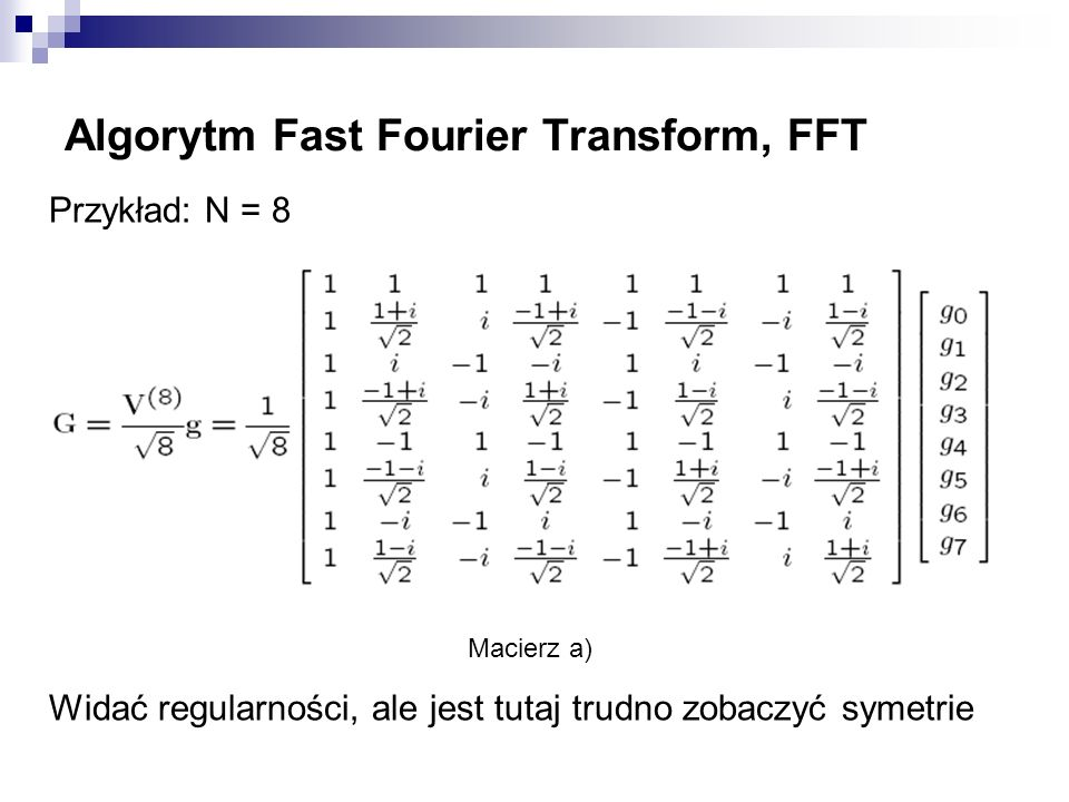 Algorytm Fast Fourier Transform, FFT