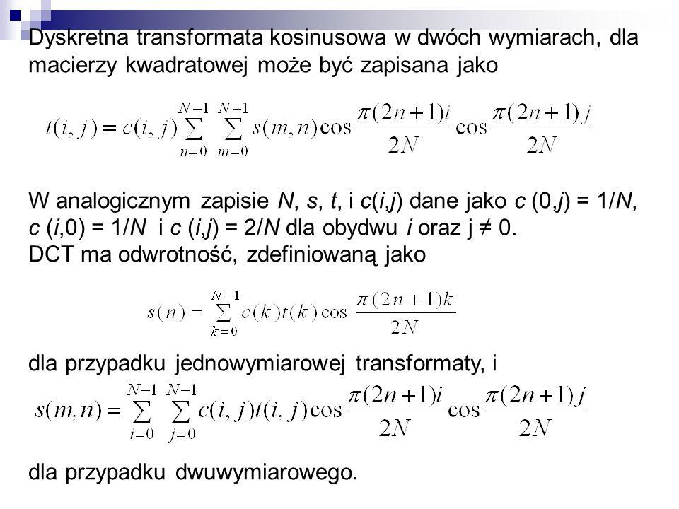 Dyskretna transformata kosinusowa w dwóch wymiarach, dla macierzy kwadratowej może być zapisana jako