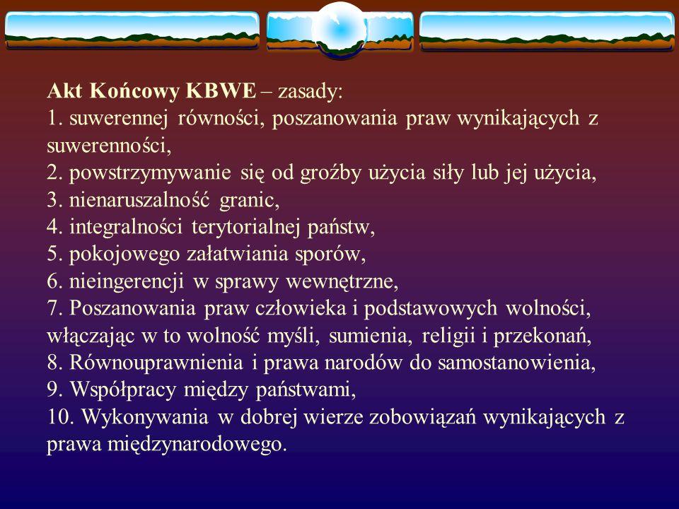 Akt Końcowy KBWE – zasady: 1