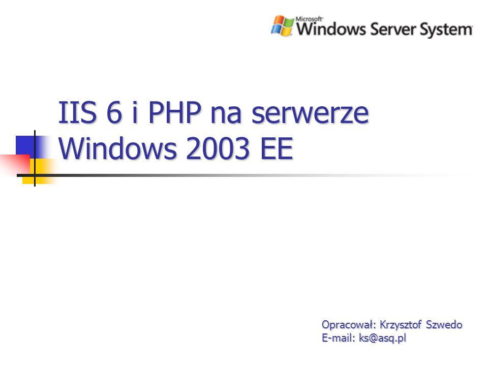 IIS 6 i PHP na serwerze Windows 2003 EE