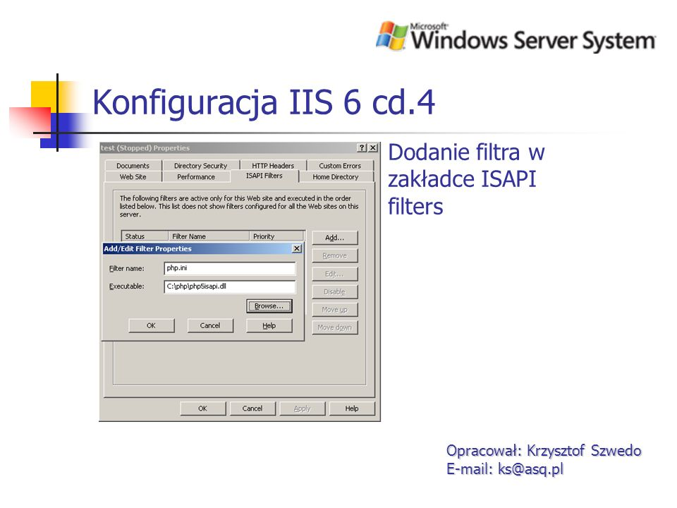 Konfiguracja IIS 6 cd.4 Dodanie filtra w zakładce ISAPI filters