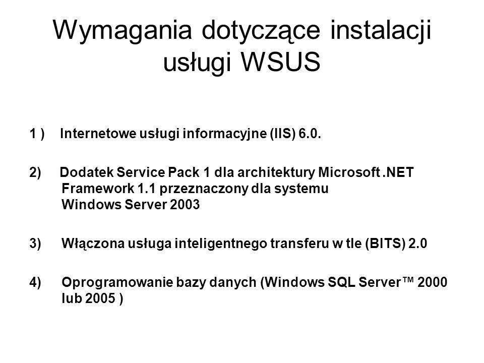 Wymagania dotyczące instalacji usługi WSUS