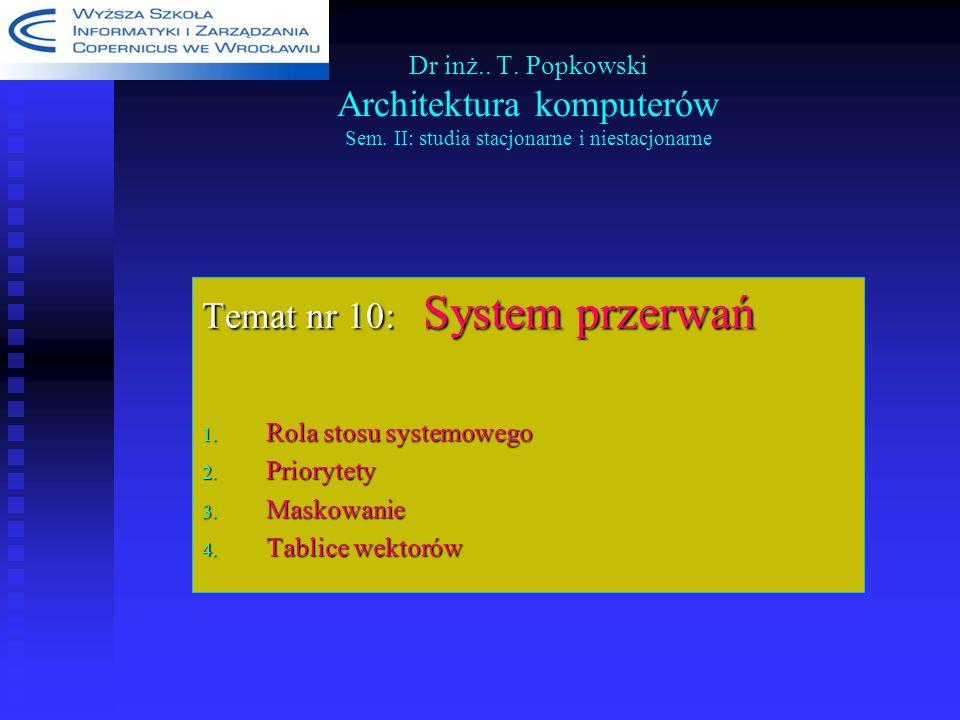 Temat nr 10: System przerwań