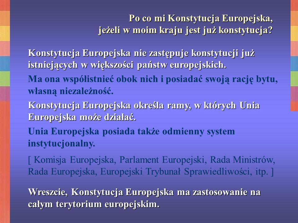 Po co mi Konstytucja Europejska,