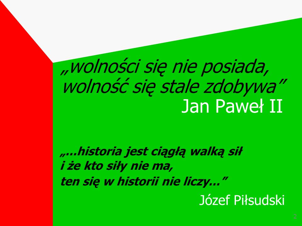 """""""wolności się nie posiada, wolność się stale zdobywa Jan Paweł II"""