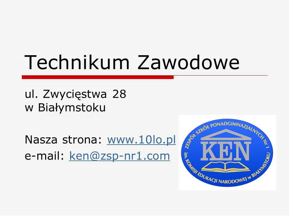 Technikum Zawodowe ul. Zwycięstwa 28 w Białymstoku