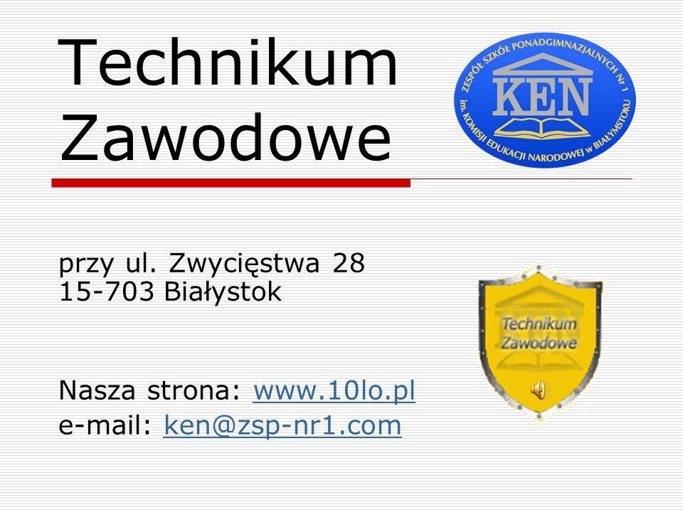 Technikum Zawodowe przy ul. Zwycięstwa 28 15-703 Białystok