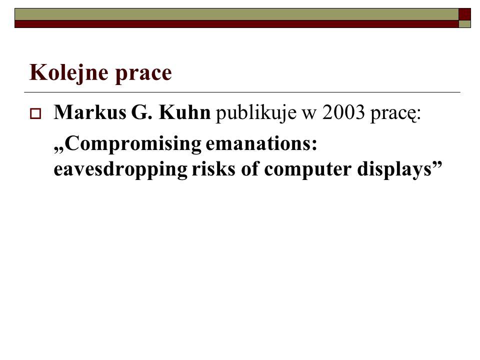 Kolejne prace Markus G. Kuhn publikuje w 2003 pracę: